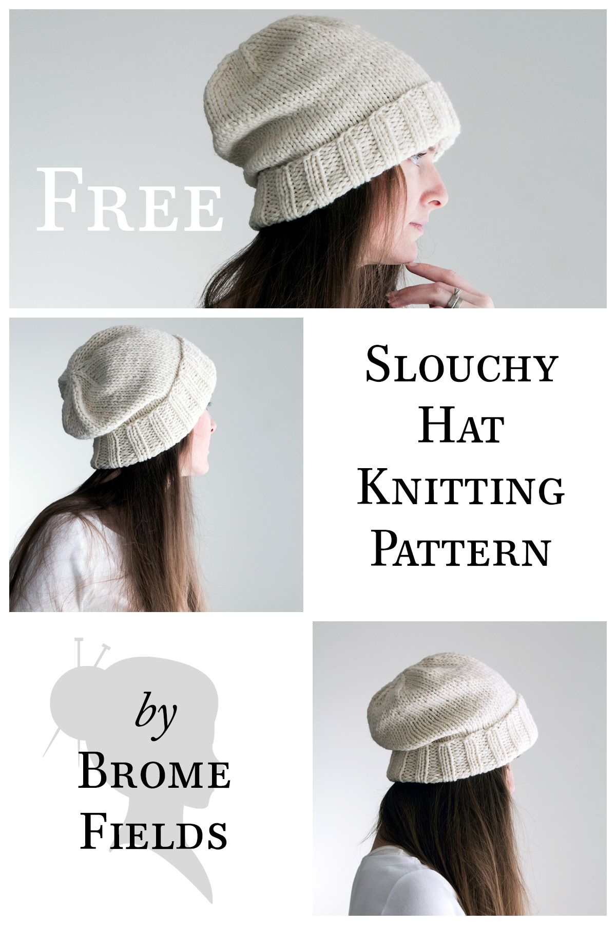 FREE Slouchy Hat Knitting Pattern by Brome Fields. | Knitting ...