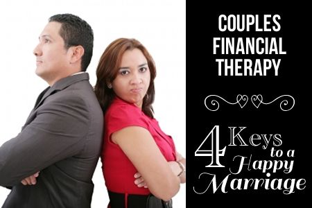Couples Financial Therapy: 4 Keys to a Happy Marriage