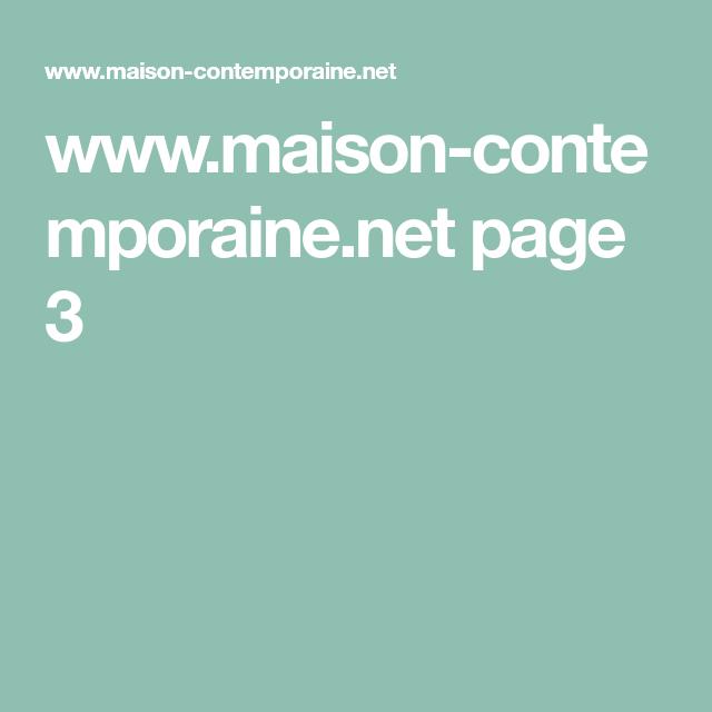 www.maison-contemporaine.net page 3