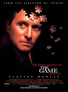 The Game:  If you've never seen this movie, rent it, it's fabulous.  The first time seeing it is the best - pay attention....      www.impawards.com