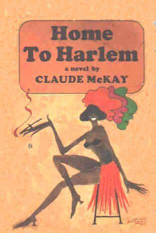 HOME TO HARLEM CLAUDE MCKAY EBOOK DOWNLOAD