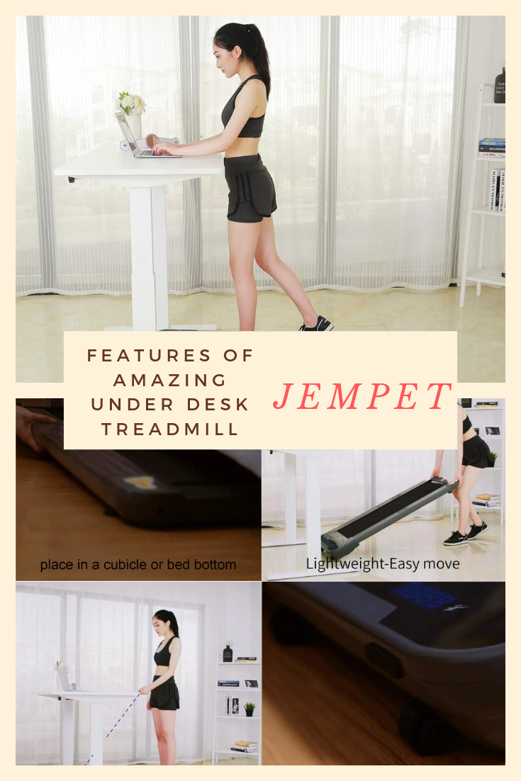 JEMPET brings one of the best under desk treadmill for
