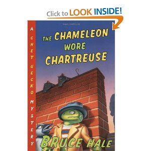 The Chameleon Wore Chartreuse: A Chet Gecko Mystery: Bruce Hale: 9780152024857: Amazon.com: Books