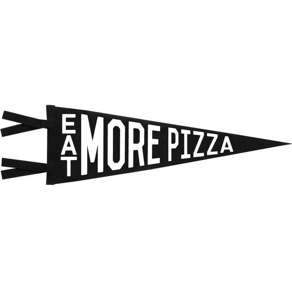 """""""Eat More Pizza"""" Pennant"""