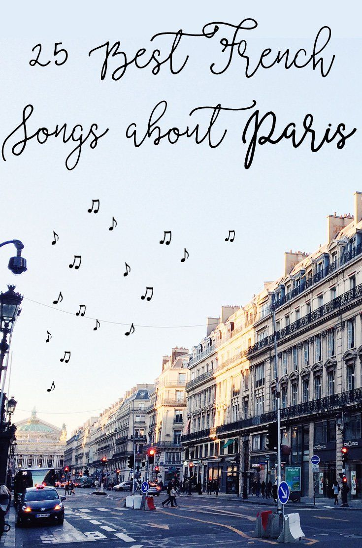 Paris has inspired so many musicians! Here's a selection of 25 best French songs about Paris for you to sing along.
