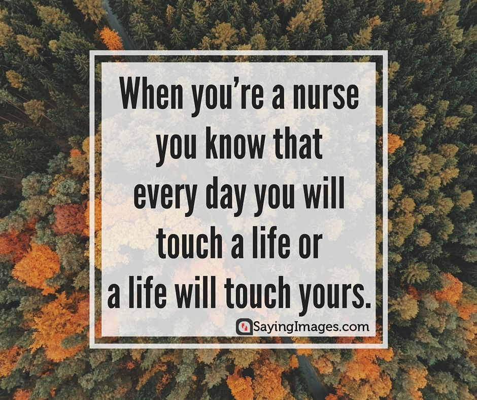 40 Inspirational and Compassionate Nurse Quotes Nurse