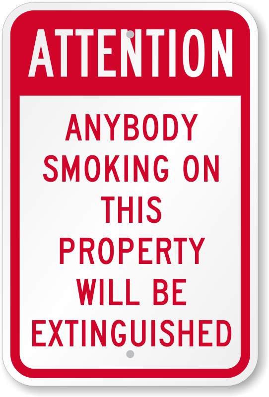 Funny No Smoking Sign Funny Pinterest Safety Posters