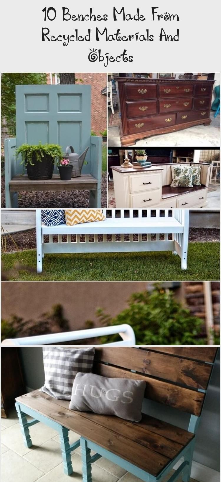 10 Benches Made From Recycled Materials And Objects Home Decor Diy Recycled Materials Diy Decor Recycled Door