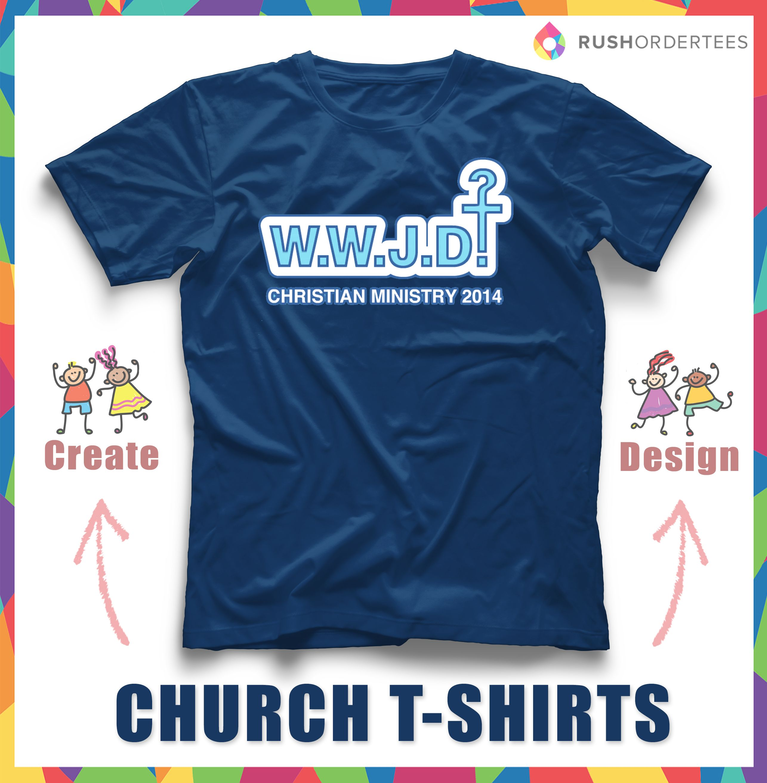 Church T Shirt Ideas Create And Design Your Own Church T Shirt For
