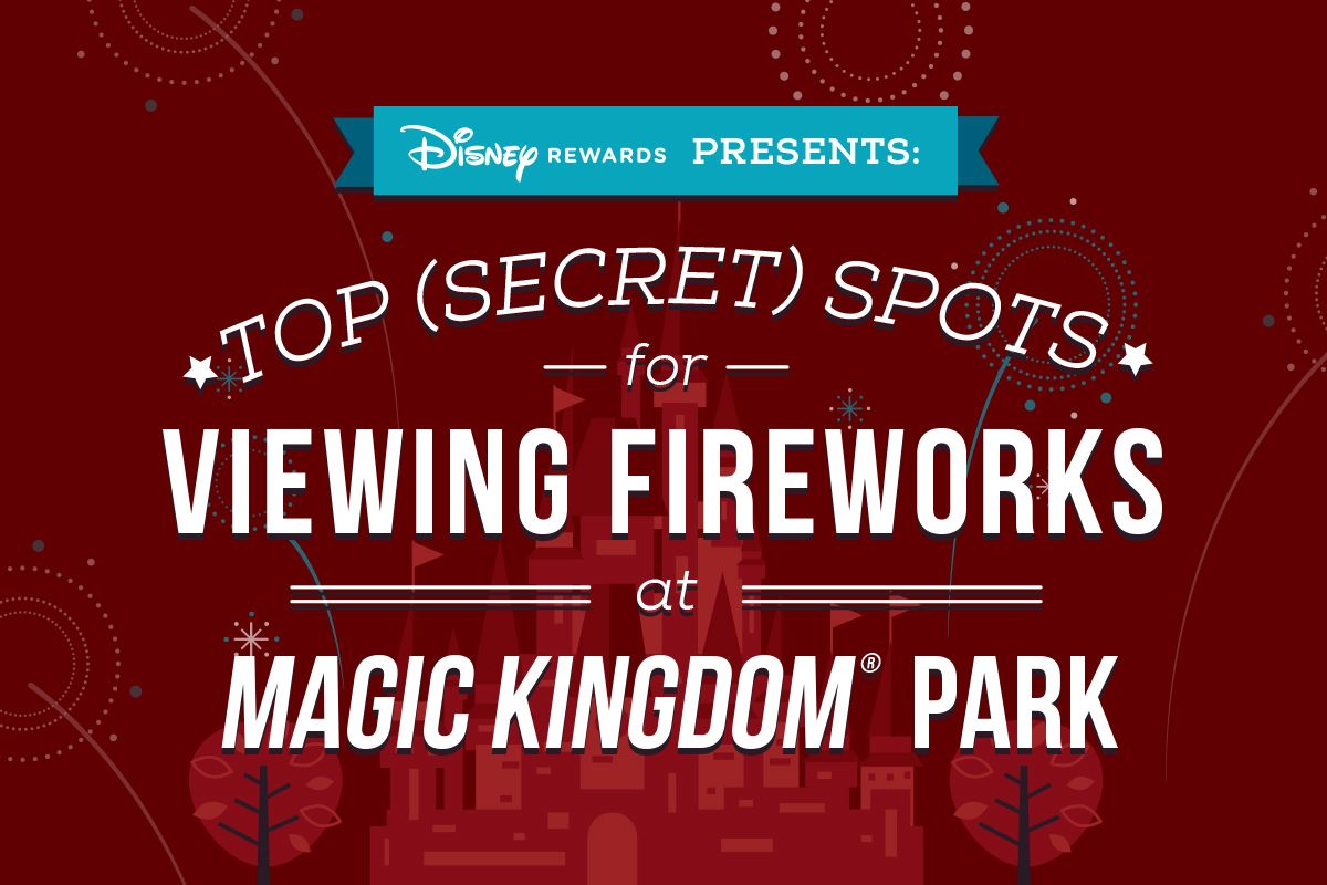 "Find your family's new ""secret spot"" for watching the nighttime spectacular at Magic Kingdom® Park!"