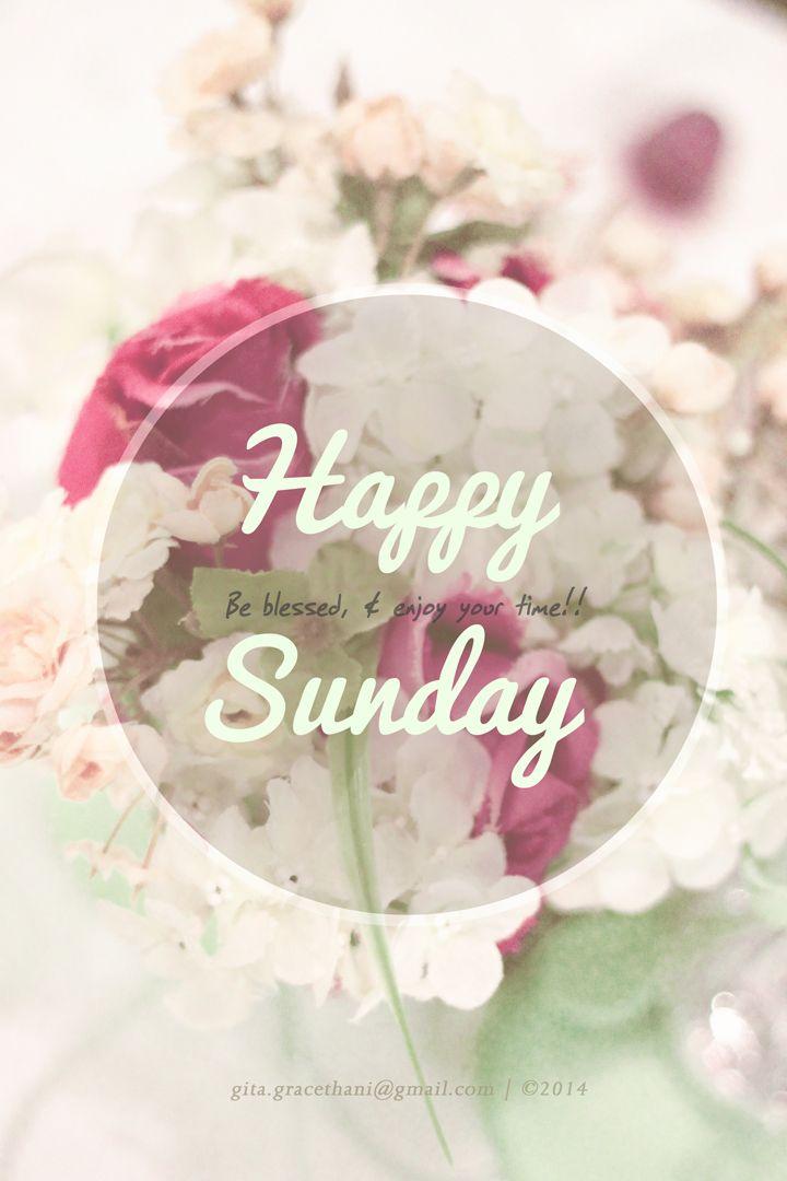 Sunday Quotes Pinterest: Happy Sunday! Beautiful Time !!
