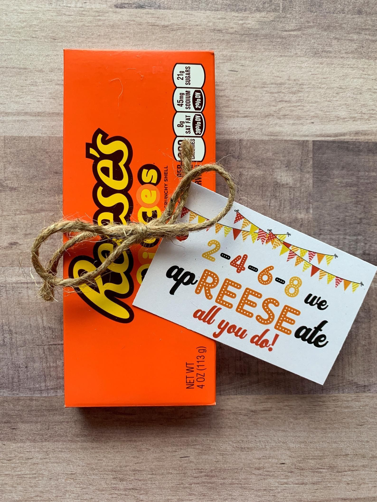 INSTANT DOWNLOAD Reese's Bar Appreciation Printables Tags Gifts Treats Teacher Cards Student Leadership Thank You Reeses Chocolate Candy