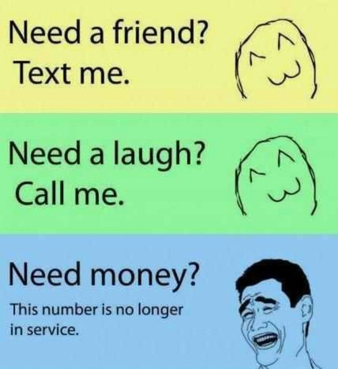 NEVER lend money to friends. Ever! | Words to live by | Funny