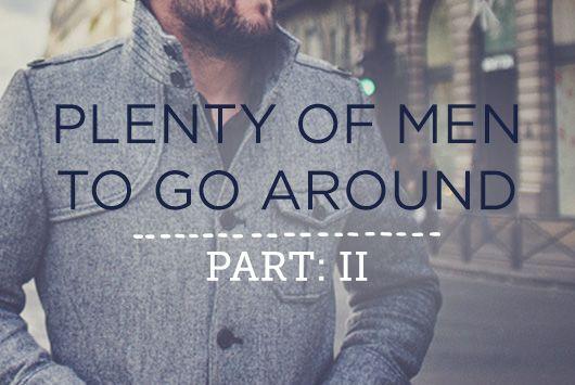 True Woman | Plenty of Men to Go Around, Part 2