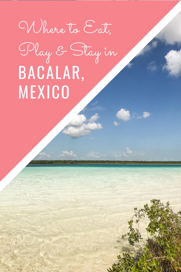 Bacalar Lagoon: Everything You Want to Know About Where to Stay, Eat, & Play