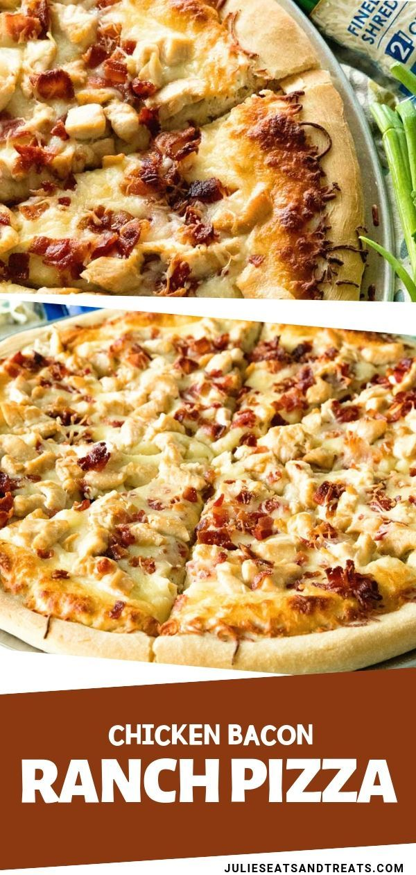 CHICKEN BACON RANCH PIZZA -  Delicious homemade pizza perfect for pizza nights at home! This easy r