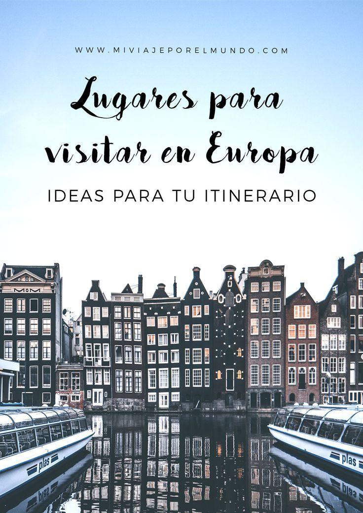 Lugares para visitar en Europa en 15 días [Consejos, rutas y mapas]