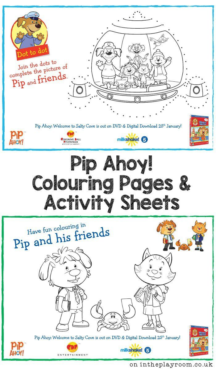 Pip Ahoy Colouring Pages And Activity Sheet Printables In The Playroom Fun Activities For Preschoolers Printables Free Kids Colouring Pages