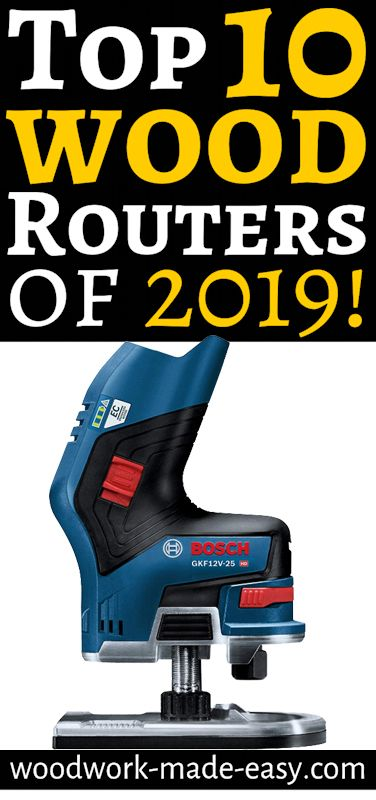10 Best Wood Routers Of 2019 Woodworking Wood Router