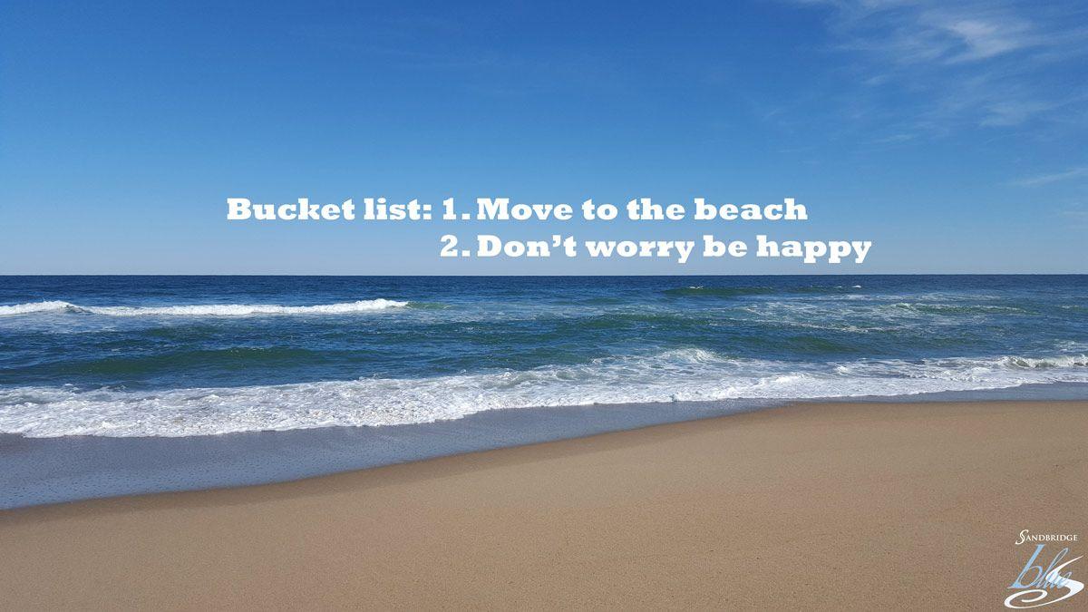 Does your bucket list look a little something like this?! #Sandbridge #SandbridgeBeach #VirginiaBeach #BeachQuotes
