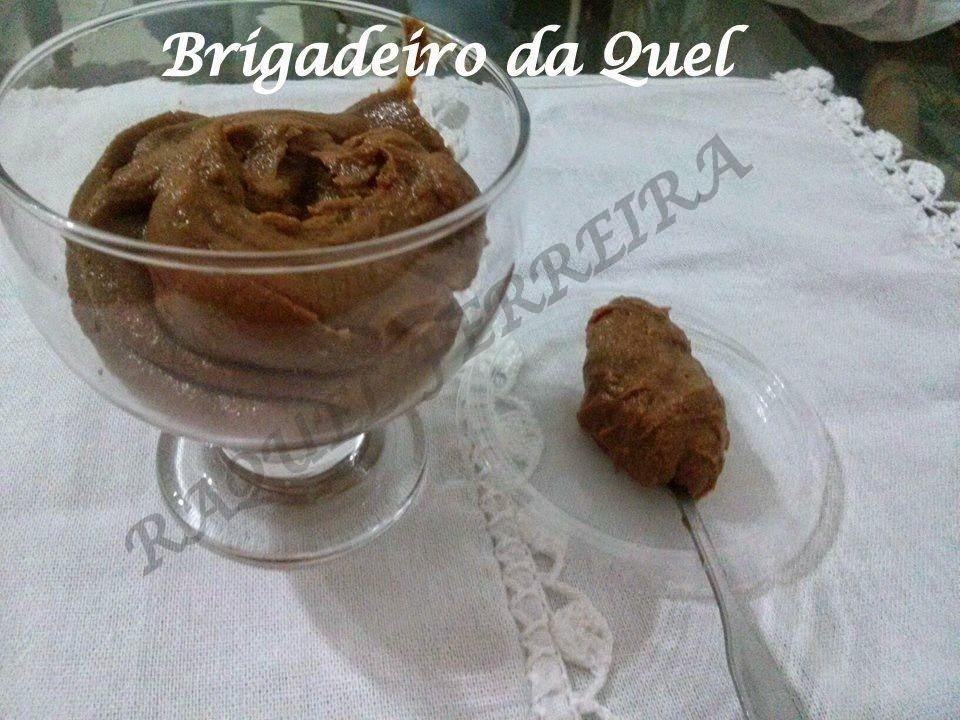 Dieta Dukan - Dieta da Luluzinha: Brigadeiro da  Raquel Ferreira