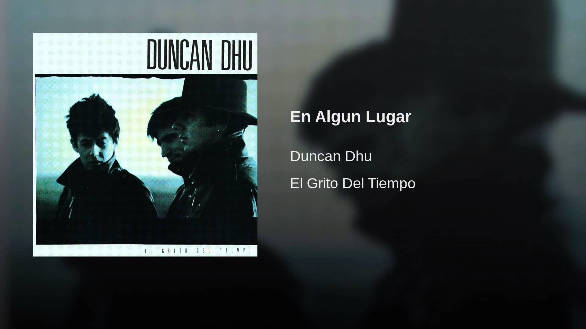 En Algun Lugar Calles De Paris Oraciones Duncan Dhu