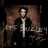 Jeff Buckleyの「You and I」を @AppleMusic で聴こう。
