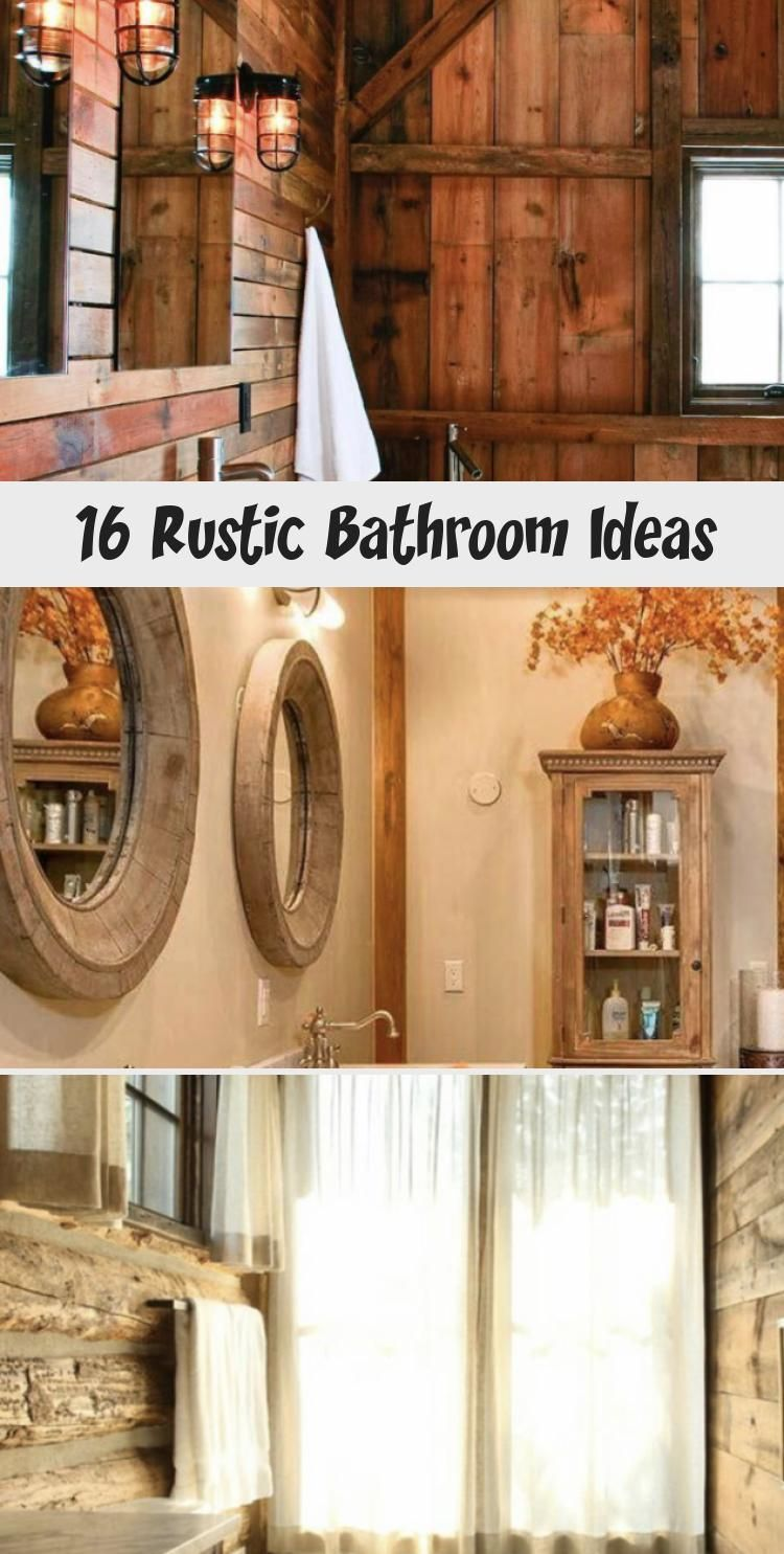 16 Rustic Bathroom Ideas Decorating rustic bathroom you just have to think about bigger size wooden elements, such as decorative beams, reclaimed wood or restored furniture like old mirror frame, door casing, etc.