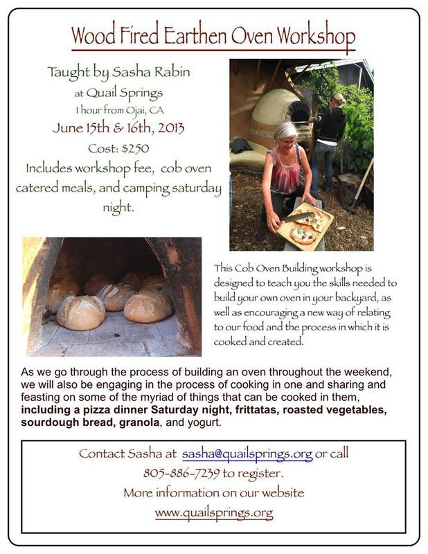 Maricopa, CA Learn to build your own earthen bread and pizza oven using natural materials from your backyard. Using wood, stone, clay and straw, we will explore the entire construction process from foundation … Click flyer for more >>