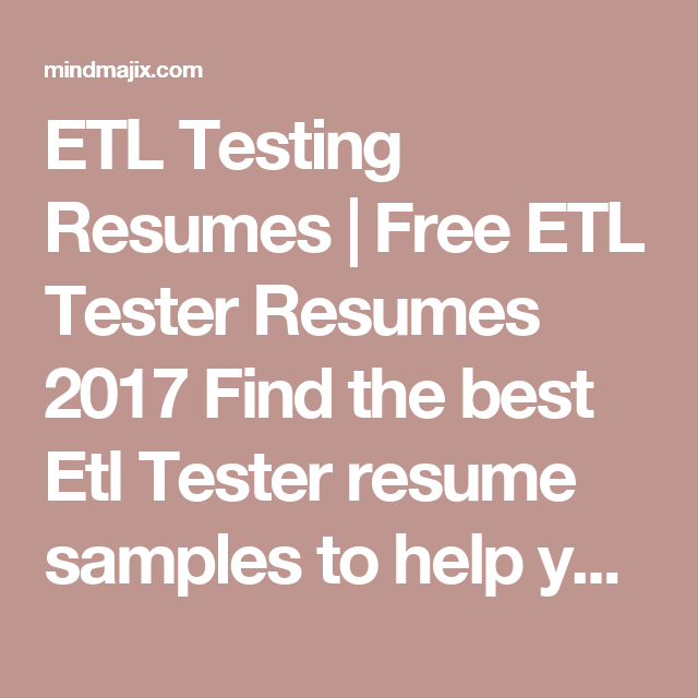 The Best Etl Testing Resumes 100 Free Download Now Mindmajix Resume Downloadable Resume Template Good Things