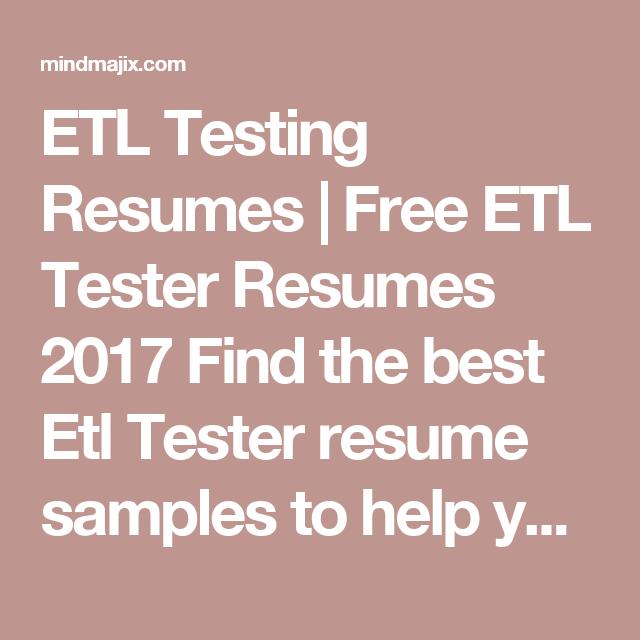 The Best ETL Testing Resumes - 100% Free - Download Now! | Sample ...
