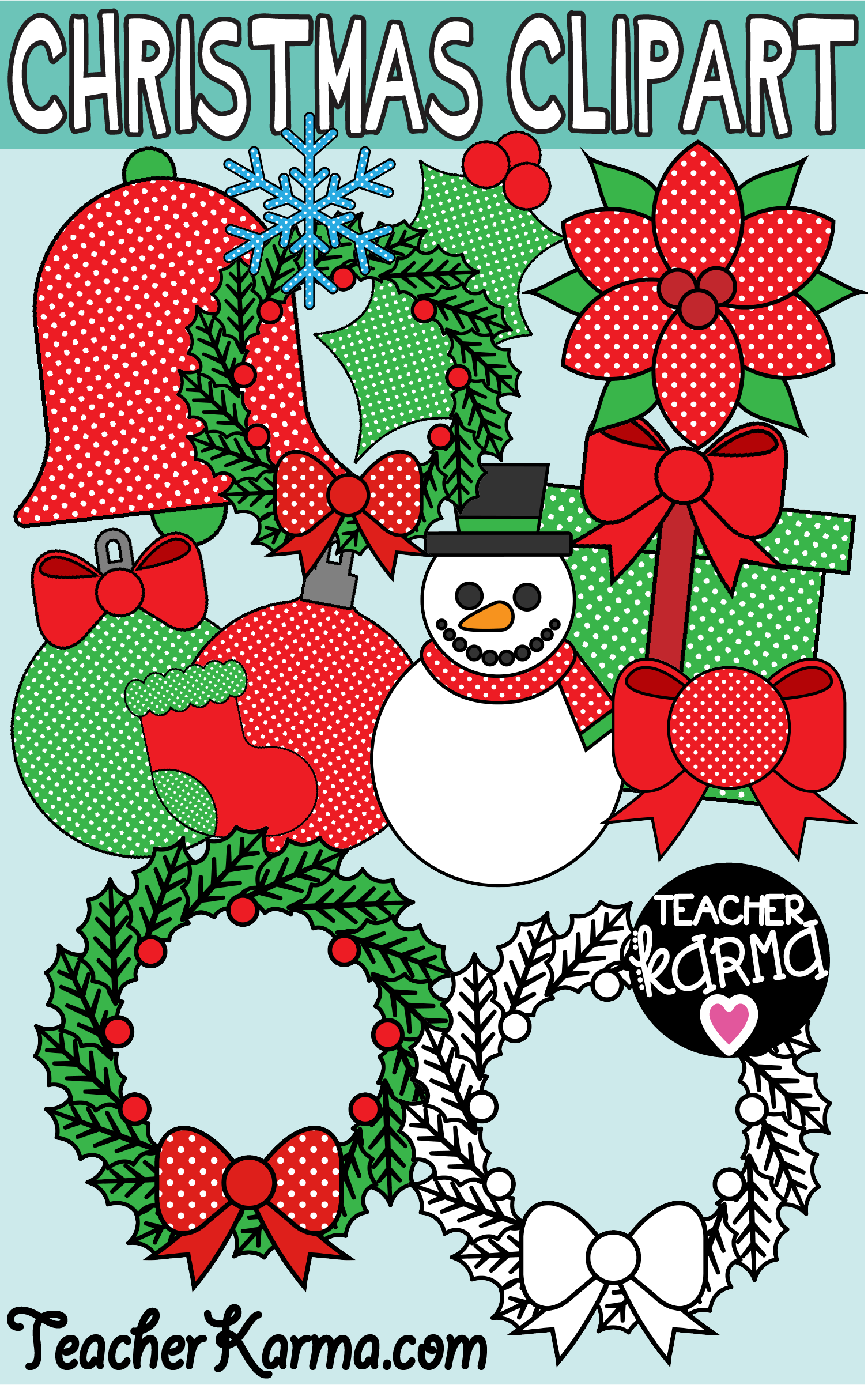 christmas clipart for the classroom holiday graphics include bells ornaments wreaths snowmen gifts bows presents stockings holly poinsettia  [ 1506 x 2403 Pixel ]