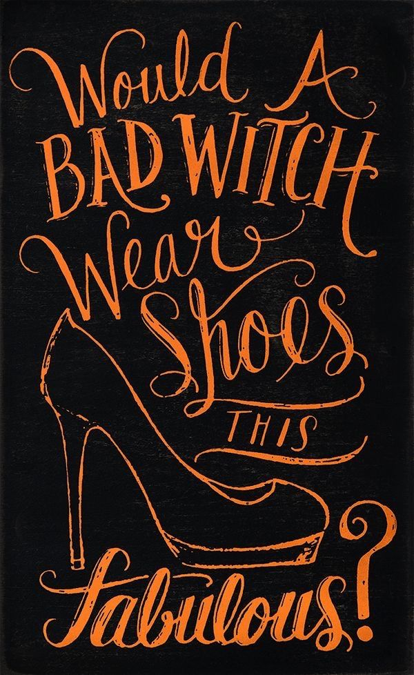 Whether Youu0027re A Good Or A Bad Witch, Fabulous Shoes Are A Must!
