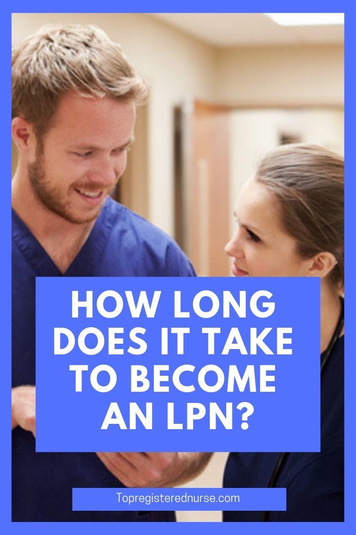 How long does it take to an lpn lpn lpn nursing