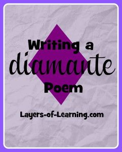 Diamante Poems With Kids A Fun And Easy Introduction To Writing Poetry Layers Of
