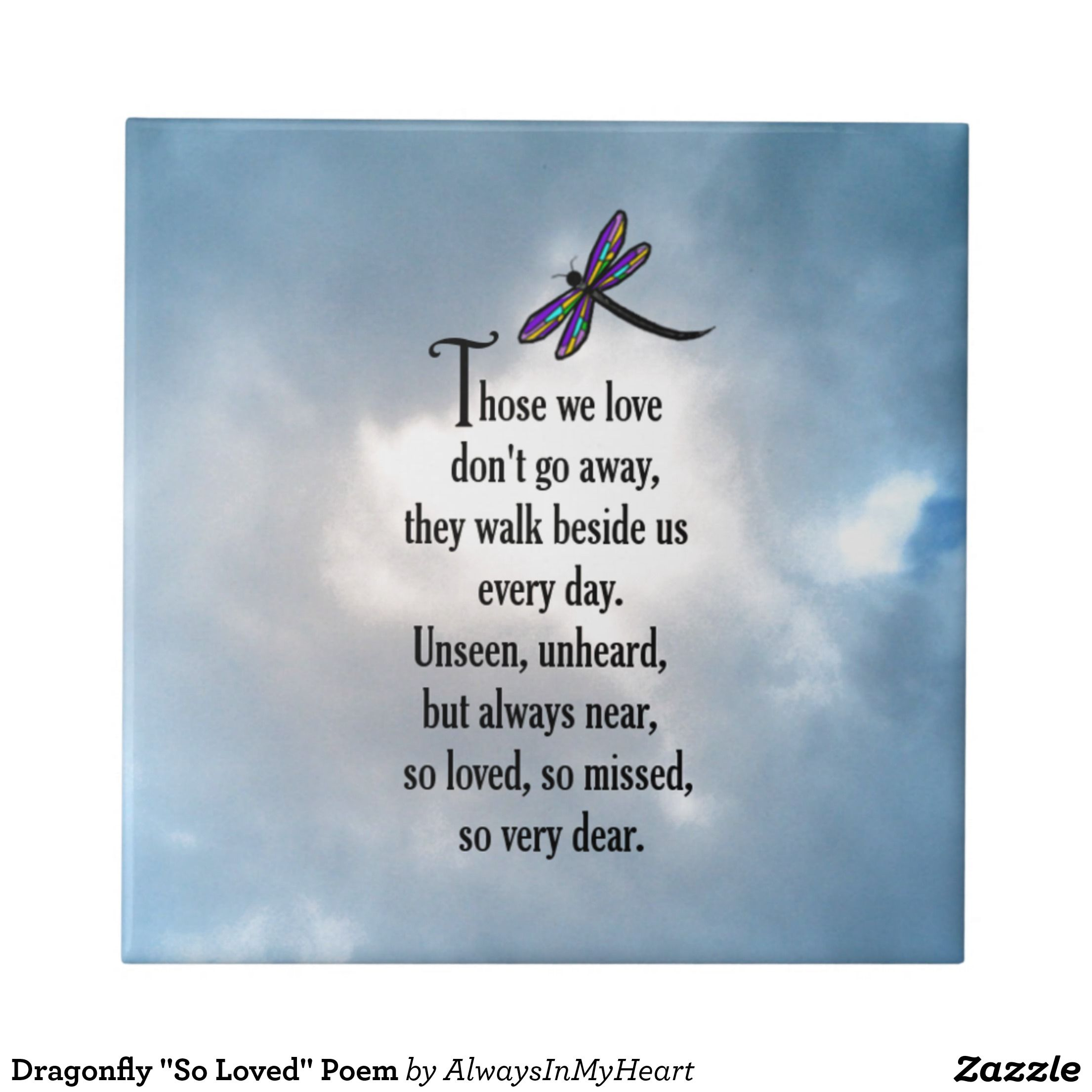 "Poem Quotes: Dragonfly ""So Loved"" Poem Ceramic Tile"