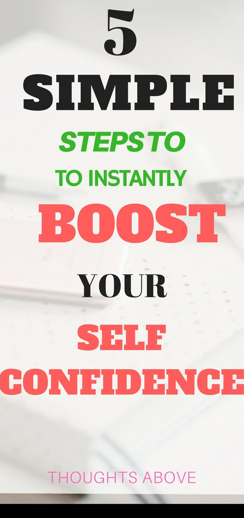 How To Boost Self Confidence 5 Easiest Steps Ever Pinterest