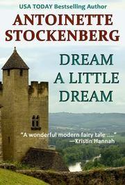 Dream a Little Dream ebook by Antoinette Stockenberg