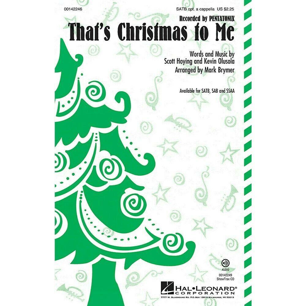 Pentatonix Christmas Cd 2019.Hal Leonard That S Christmas To Me Satb By Pentatonix