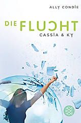 Cassia & Ky Band 1: Die Auswahl Buch bei Weltbild.de bestellen