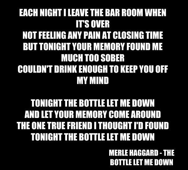 merle haggard the bottle let me down Country music