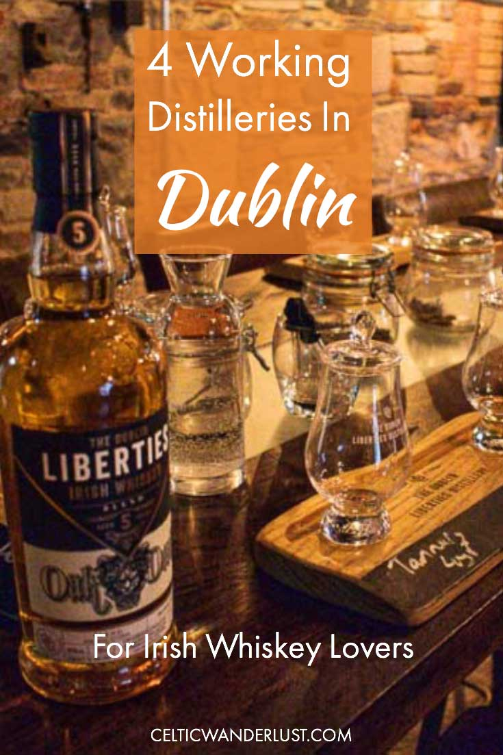 Photo of 4 Working Distilleries In Dublin For Irish Whiskey Lovers