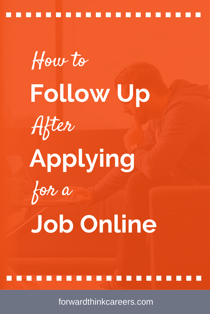 How To Follow Up After Applying For A Job Online Forwardthink