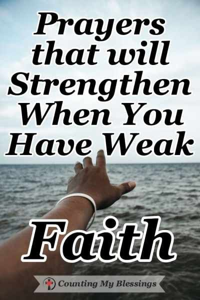 Prayers that will Strengthen When You Have Weak Faith | CMB