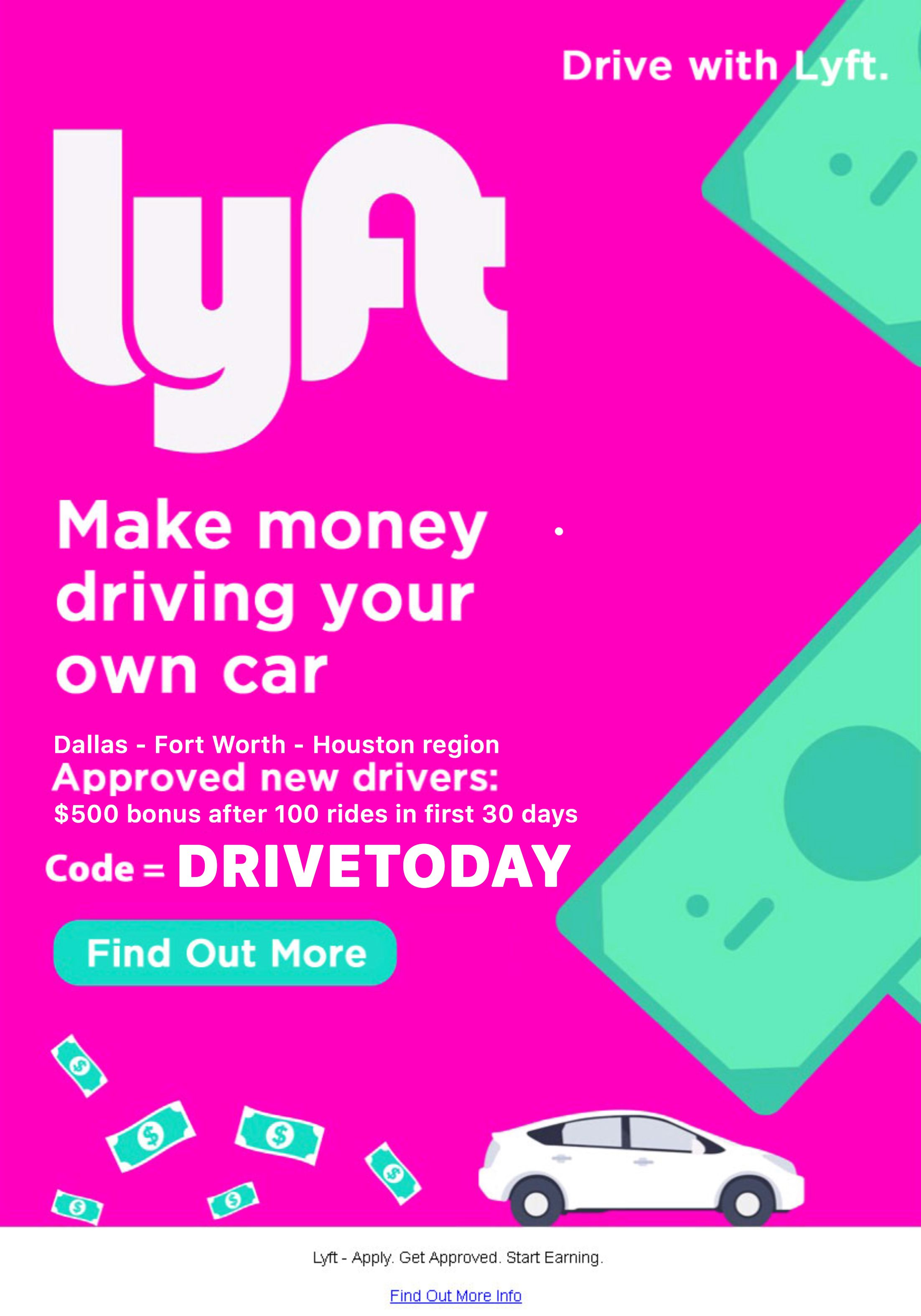 Dallas Fort Worth Houston Texas Lyft Returns To Launch With New Driver Sign Up Bonus 500 After 100 Rides In First 30 Days Code Drivetoday