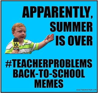 Apparently Summer Is Over Teacherproblems Teacher Humor Teaching Humor High School Reading Strategies