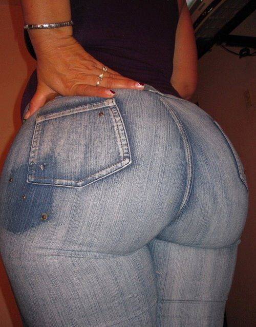 For that Big ass tight jeans