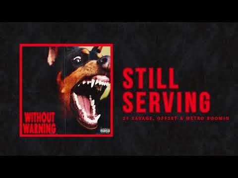 Hip hop · Song Lyrics - Letras Música - Tradução em Português: Still  Serving - 21 Savage,