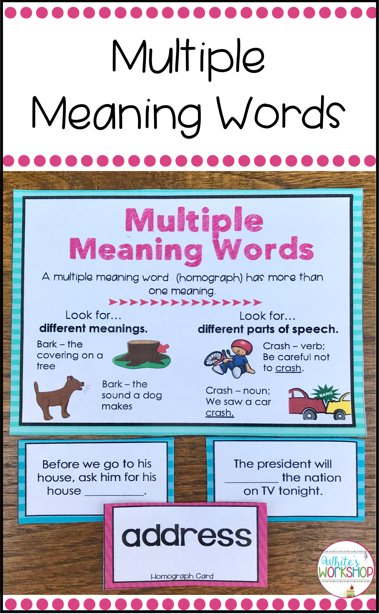 Multiple Meaning Words Activities Bundle | White's Workshop