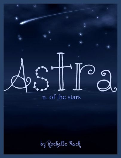 Baby Girl Name: Astra  Meaning: Of the Stars